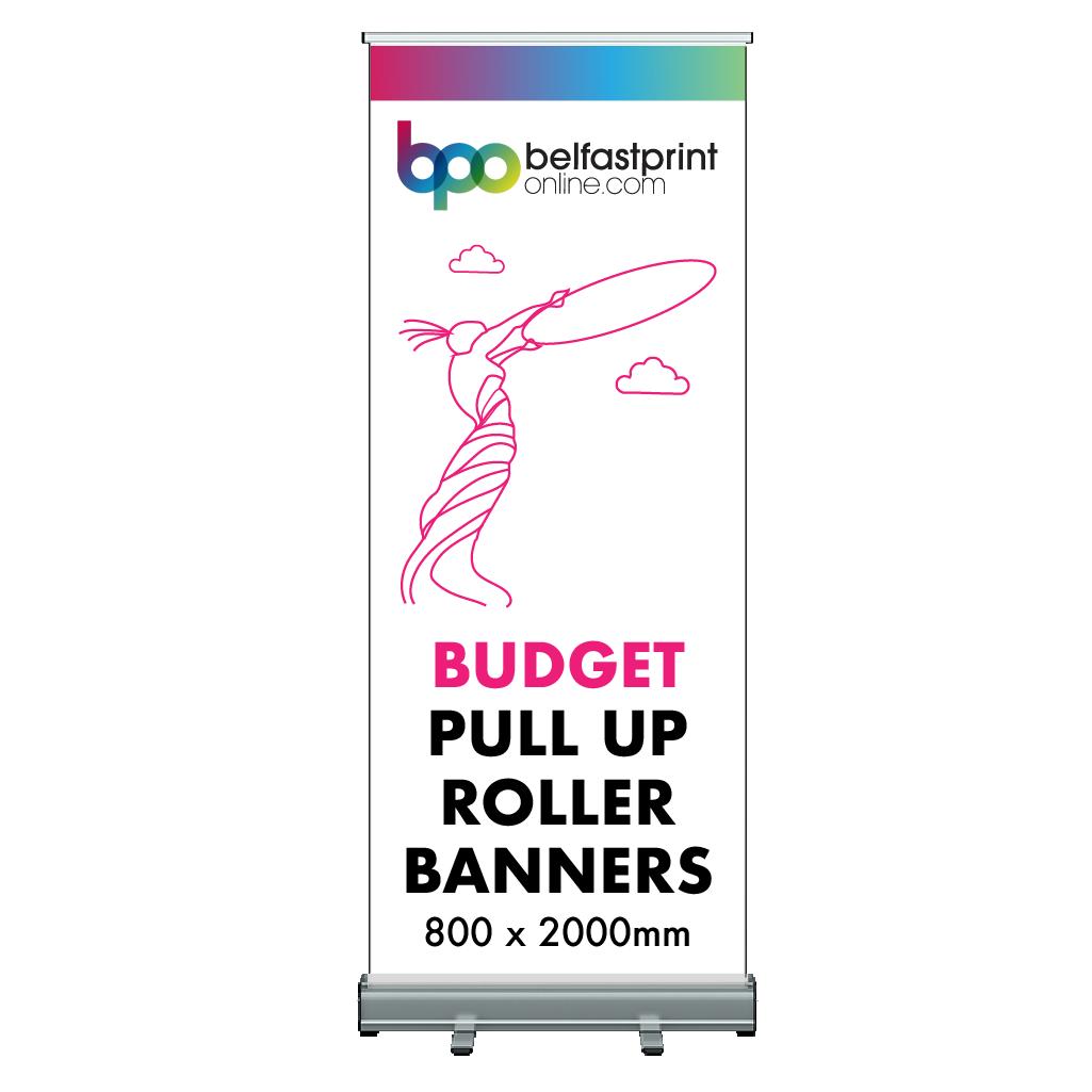 Pull Up Roller Banner Budget 1 Time Use 800 x 2000mm - Printers Belfast - Belfast Print Online