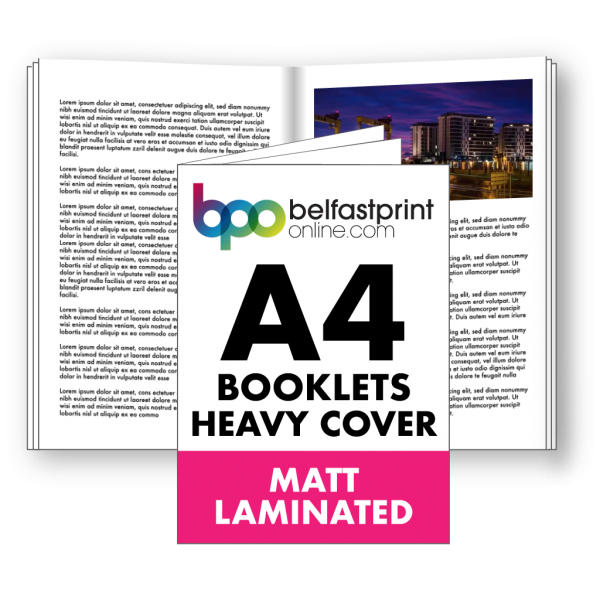Belfast Print Online A4 Booklets Heavy Cover Matt Laminated Litho