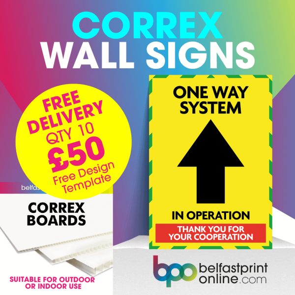 Coronavirus Wall Signs - One Way System - Social Distancing Correx Signage A3, A2 - COVID 19 Safety Signage - Belfast Print Online